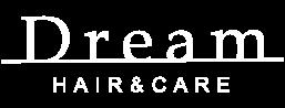 光市の美容室 Dream Hair & Care
